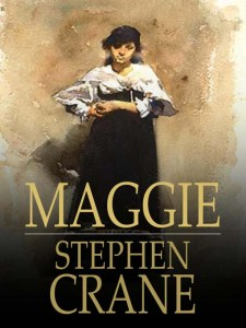 Maggie_A Girl of the Street by Stephen Crane