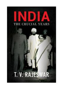 indiathecrucialyears