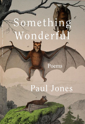 First Full-Length Poetry Collection By Chapel Hill Poet Paul Jones Announced